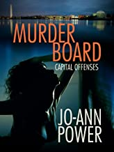Murder Board, A Short Tale of Capital Offenses (Capital Offenses, The Anthology)