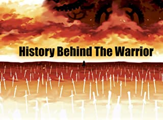 History Behind The Warrior