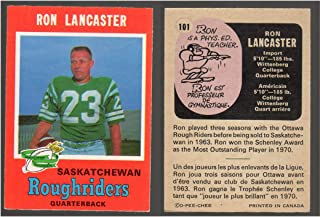1971 O-Pee-Chee CFL (Football) card#101 Ron Lancaster of the Saskatchewan Roughriders Grade Excellent to Excellent Mint