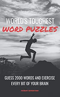 World's Toughest Word Puzzles: Guess 2000 Words and Exercise every bit of your Brain