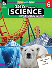 Download 180 Days of Science: Grade 6 - Daily Science Workbook for Classroom and Home, Cool and Fun Interactive Practice, Elementary School Level Activities ... Challenging Concepts (180 Days of Practice) PDF