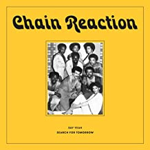 chain reaction say yeah