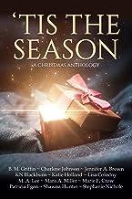 'Tis the Season: A Christmas Anthology
