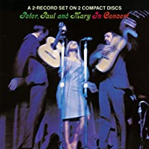 Best peter paul and mary in concert Reviews