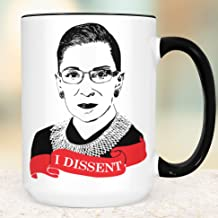 Ruth Bader Ginsburg I Dissent Coffee Mug Microwave Dishwasher Safe Ceramic RBG Cup Notorious RBG