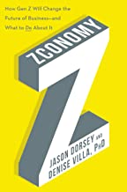 Zconomy: How Gen Z Will Change the Future of Business―and What to Do About It Book PDF