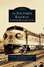 Southern Railway: Further Recollections