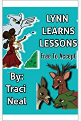 Lynn Learns Lessons: Free To Accept Kindle Edition