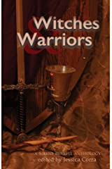Witches & Warriors: A Sirens Benefit Anthology Kindle Edition