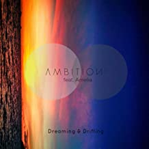 Dreaming & Drifting (Original Mix) [feat. Amelia]