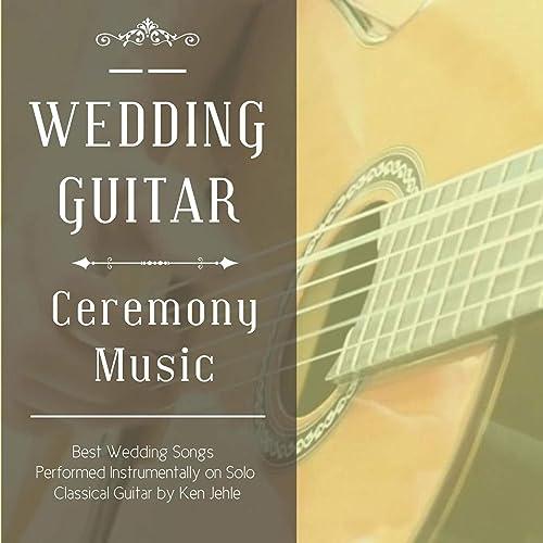 Wedding Guitar: Ceremony Music