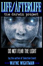 Life/Afterlife: The Darwin Project