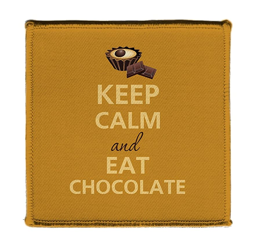 Keep Calm AND EAT CHOCOLATE - Iron on 4x4 inch Embroidered Edge Patch Applique