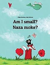 Am I small? Naza moke?: Children's Picture Book English-Lingala (Dual Language/Bilingual Edition)