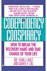 Codependency Conspiracy: How to Break the Recovery Habit and Take Charge ofYour Life Paperback