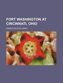 Fort Washington at Cincinnati, Ohio