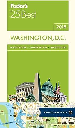 Fodors 25 Best 2018 Washington, D.c.