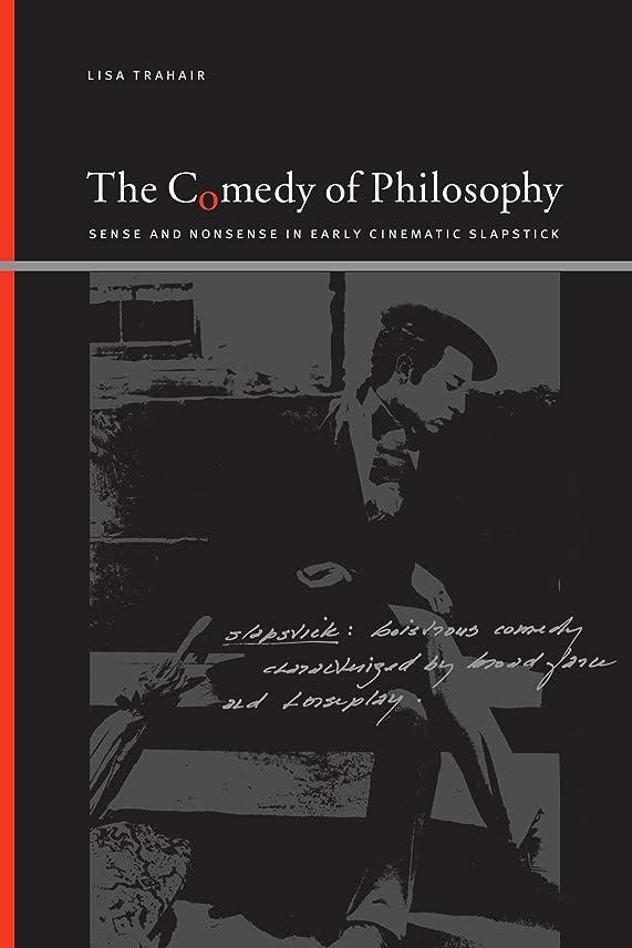 悲惨な限定本物The Comedy of Philosophy: Sense and Nonsense in Early Cinematic Slapstick (Suny Series, Insinuations: Philosophy, Psychoanalysis, Literature)