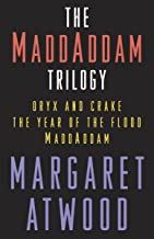 The MaddAddam Trilogy Bundle: The Year of the Flood; Oryx & Crake; MaddAddam