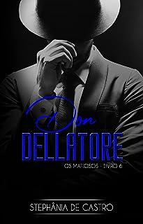 Don Dellatore: Os Mafiosos - Livro 6