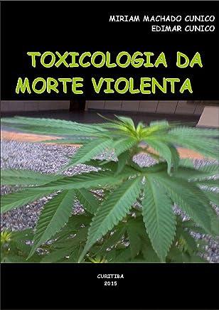 Toxicologia da Morte Violenta