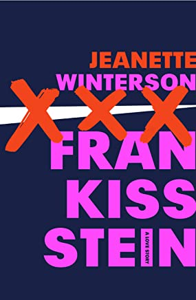 Frankissstein: A Love Story (English Edition)