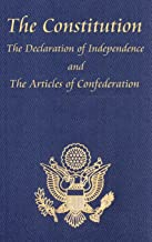 The Constitution of the United States of America, with the Bill of Rights and All of the Amendments; The Declaration of In...