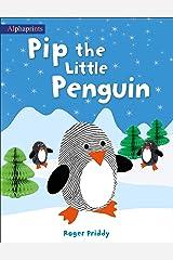 Pip the Little Penguin (An Alphaprints picture book) Kindle Edition