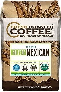 Fresh Roasted Coffee LLC, Organic Half Caf Mexican Chiapas Coffee, Swiss Water Decaf, USDA Organic, Medium Roast, Whole Bean, 2 Pound Bag