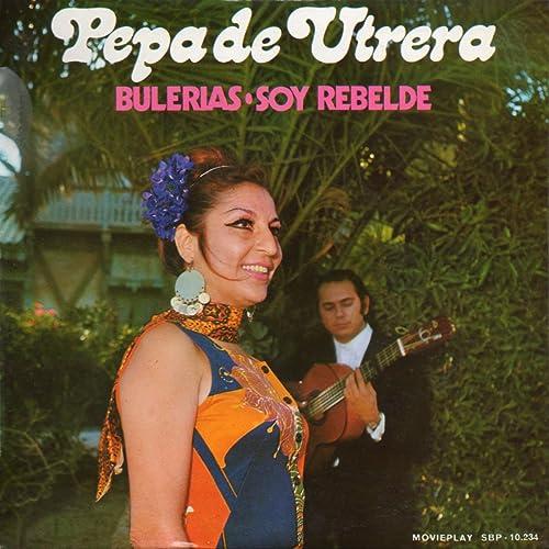 Bulerías de Pepa De Utrera en Amazon Music - Amazon.es