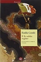 Permalink to E fu subito regime. Il fascismo e la marcia su Roma PDF