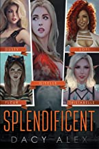 Splendificent: An Urban Fantasy Adventure