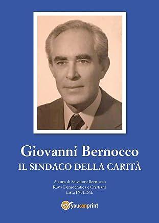 Giovanni Bernocco. Il sindaco della carità