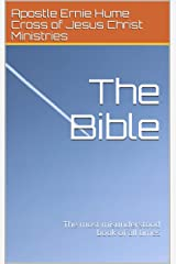 The Bible: The most misunderstood book of all times (Christian living) Kindle Edition