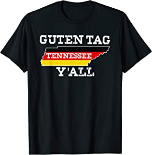 Funny Outfit Tennessee German Flag Guten Tag Y'all T-Shirt