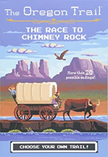 The Race to Chimney Rock (1) (The Oregon Trail)