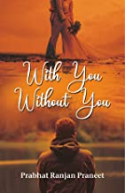 With you without You: - English