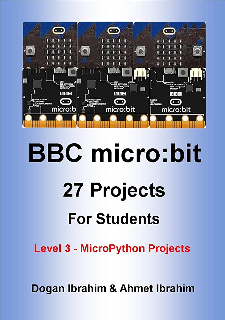 葉を集める嫉妬二年生BBC micro:bit 27 Projects For Students Level 3 - MicroPython Projects (English Edition)