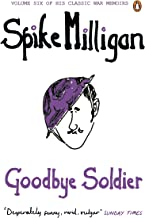 Goodbye Soldier (Spike Milligan War Memoirs)