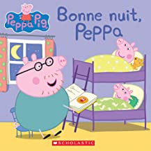Bonne Nuit, Peppa (Peppa Pig) (French Edition)