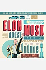 Elon Musk & the Quest for a Fantastic Future: Young Readers' Edition CD