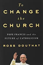 Best ross douthat pope francis book Reviews