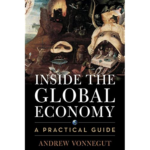 Inside the Global Economy: A Practical Guide