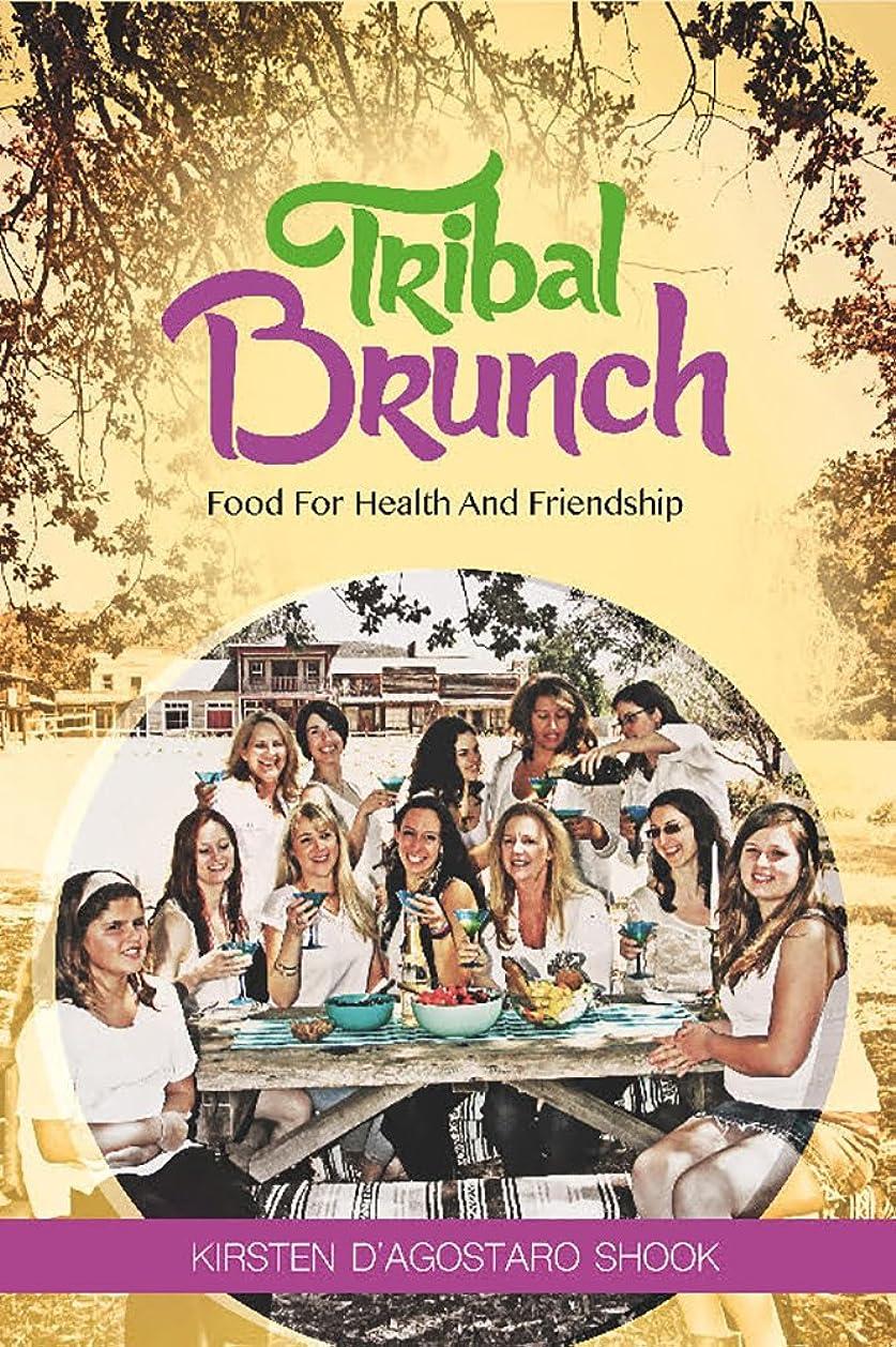 Tribal Brunch (English Edition)