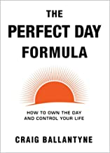 Best The Perfect Day Formula: How to Own the Day and Control Your Life Review