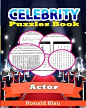Celebrity Puzzles Book: Actor Word Searches, Cryptograms, Alphabet Soups, Dittos, Piece By Piece Puzzles All You Want to Challenge to Keep Your Brain Young