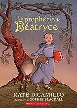 La Prophétie de Béatryce (French Edition)