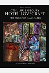 """Cthulhu Parlour """"Hotel Lovecraft"""" Cut and fold Game-Cards (Cthulhu Parlour: Interactive adventures 1-5 players) Paperback"""