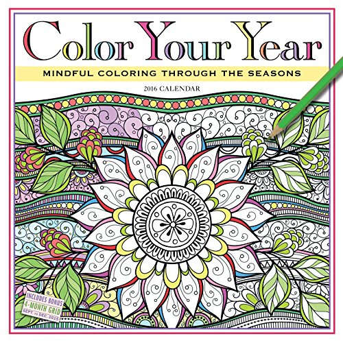 Color Your Year Wall Calendar 2016: Mindful Coloring Through the Seasons