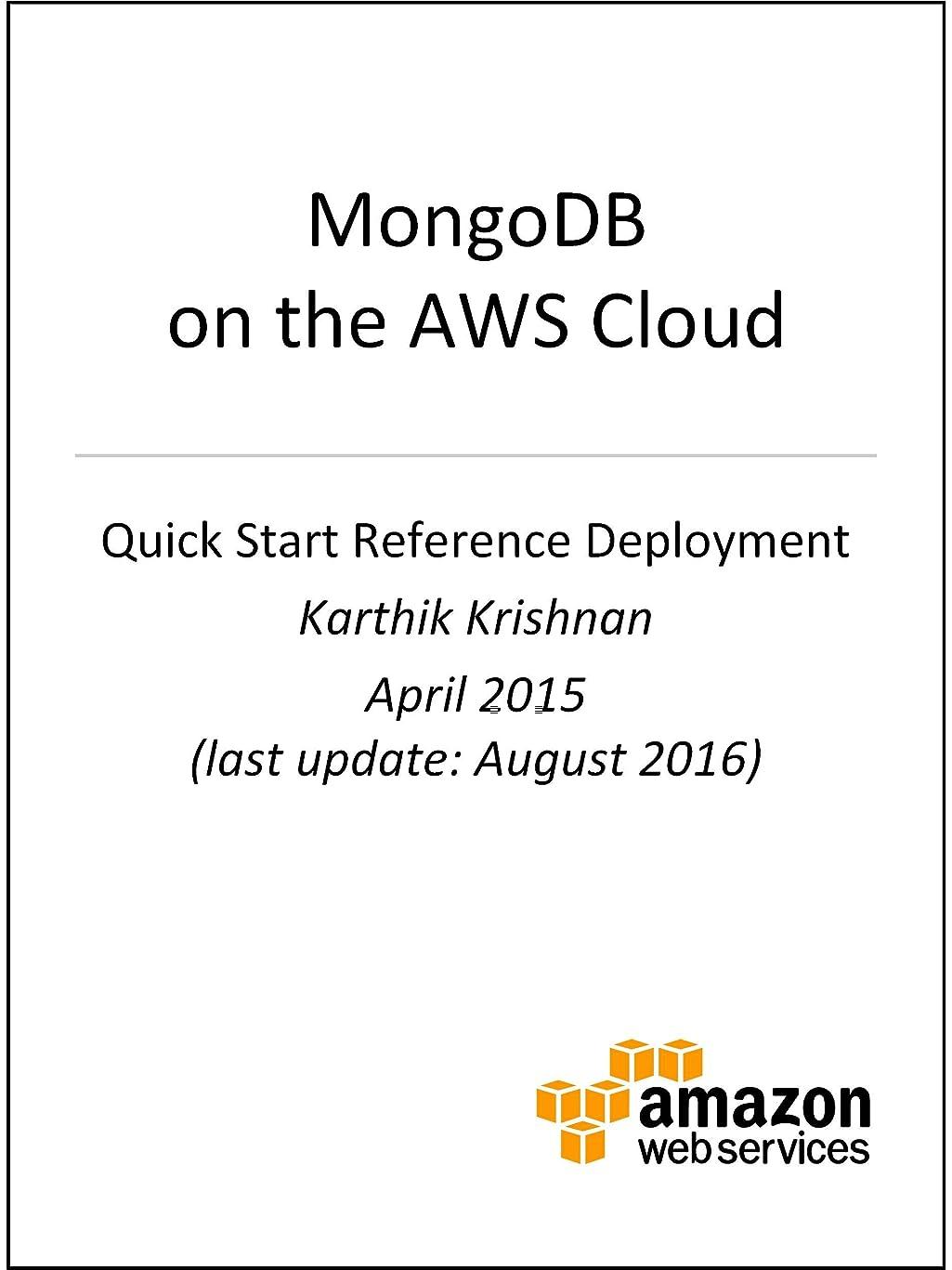 農民エジプト人公平なMongoDB on AWS (AWS Quick Start) (English Edition)